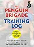 The Penguin Brigade Training Log, John Bingham and Jenny Hadfield, 1891369385