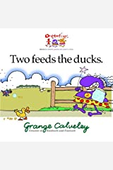 Two feeds the ducks (Volume 1) Paperback