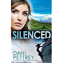 Silenced (Alaskan Courage Book #4)