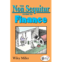 The Non Sequitur Guide to Finance (UDig)