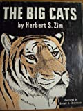 The Big Cats, Herbert S. Zim and Dot Barlowe, 0688320724