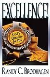 Excellence!, Randy C. Brodhagen, 0978658132