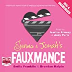 Jenna and Jonah's Fauxmance | Emily Franklin,Brendan Halpin