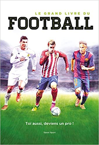 Le Grand Livre Du Football Amazon Fr Paco Martinez