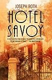 Hotel Savoy, Joseph Roth and Jonathan Katz, 1843913860