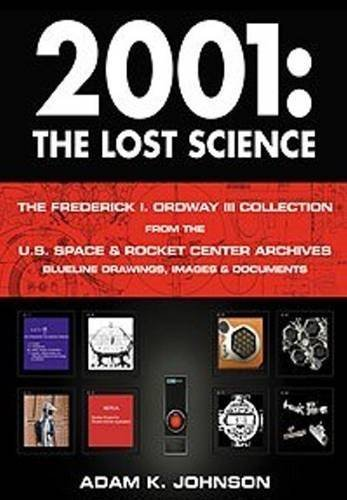 2001: The Lost Science by Adam K. Johnson (2012-05-25)