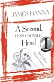 img - for A Second, Less Capable, Head: And Other Rogue Stories book / textbook / text book