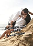 A Godless Love