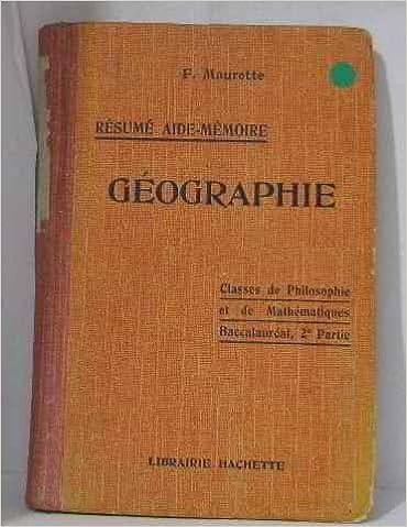 Téléchargement Géographie classes de philosophie et de mathématiques baccalauréat 2ème partie epub, pdf