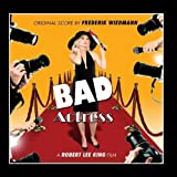 Bad Actress Original Soundtrack by Frederik Wiedmann