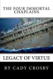The Four Immortal Chaplains: Legacy of Virtue