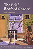 Brief Bedford Reader 11e and Rules for Writers 7e and Working with Sources Using MLA with 2009 MLA Update 9781457636837