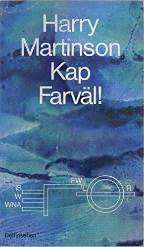 """""""Kap Farväl!"""" av Harry Martinson"""