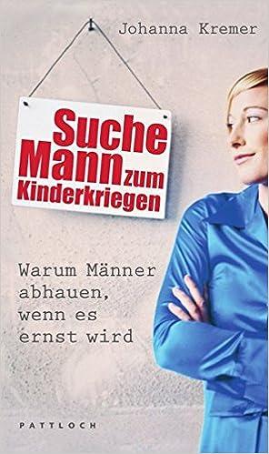 mann gesucht zum kinderkriegen deutsch