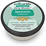 Dirty Mouth Organic Toothpowder #1 BEST RATED All Natural Dental Tooth Powder Cleanser- Gently Polishes, Detoxifies, Re-Mineralizes, Strengthens Teeth -Spearmint (1oz=3mo Supply) -Primal Life Organics