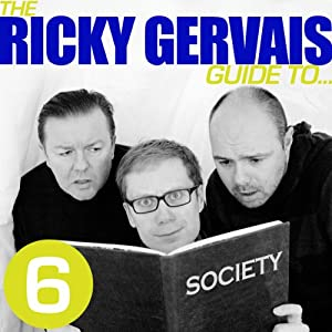 The Ricky Gervais Guide to...SOCIETY Performance