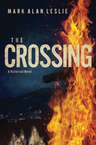 The Crossing: A Historical Novel