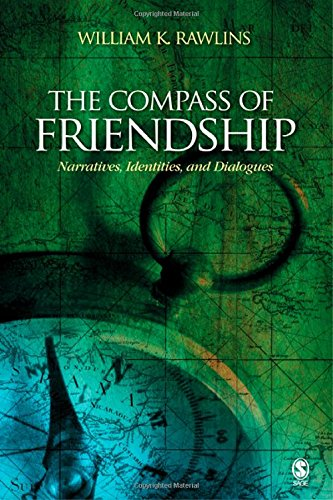 The Compass of Friendship: Narratives, Identities, and Dialogues by Brand: SAGE Publications, Inc