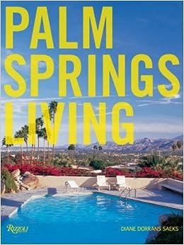 Palm Springs Living [Bargain Price]