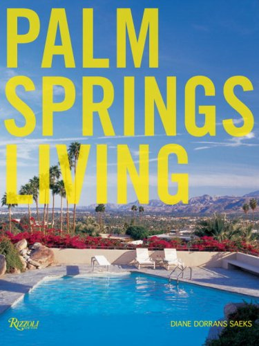 Palm Springs Living 51oJnOfPH0L