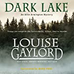 Dark Lake: An Allie Armington Mystery, Book 4 | Louise Gaylord