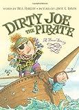 Dirty Joe, the Pirate, Bill Harley, 0066237807