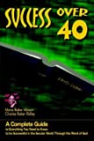 img - for Success Over 40 by Mason, Marie Baker (2000) Paperback book / textbook / text book