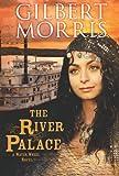 The River Palace, Gilbert Morris, 1433673193