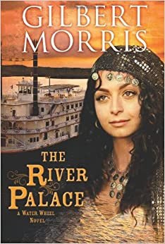 The River Palace (Water Wheel Novels)