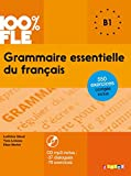 img - for 100% FLE Grammaire essentielle du francais B1 2015 - livre CD MP3 + 550 Exercices (French Edition) book / textbook / text book