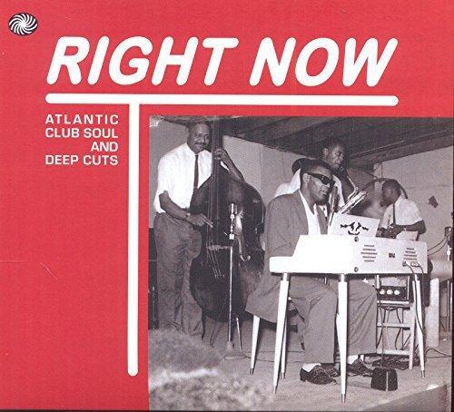Right Club - Right Now: Atlantic Club Soul & Deep Cuts / Various