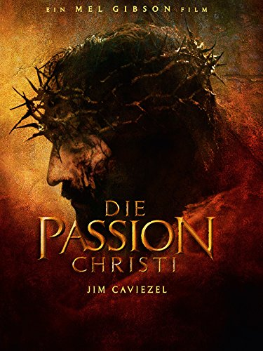 Die Passion Christi Film