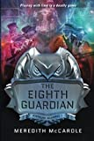 The Eighth Guardian, Meredith McCardle, 1477847669