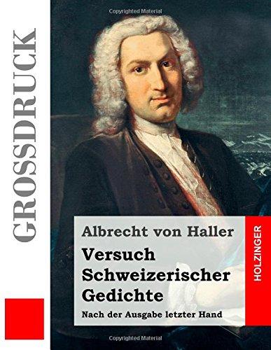 versuch-schweizerischer-gedichte-grossdruck-nach-der-ausgabe-letzter-hand