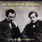 Du salon au bordel | Edmond Goncourt,Jules Goncourt