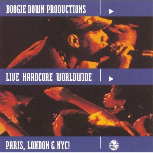 Boogie Down Productions: Live Hardcore Worldwide (Audio CD)