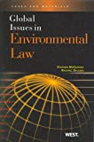 Global Issues in Environmental Law, McCaffrey, Stephen and Salcido, Rachael, 0314184791