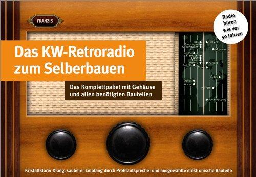 Retro-Kurzwellenradio zum Selberbauen: Das Komplettpaket mit Gehäuse und allen benötigten Bauteilen