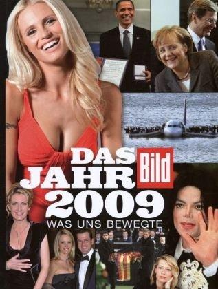 BILD Das Jahr 2009: Was uns bewegte