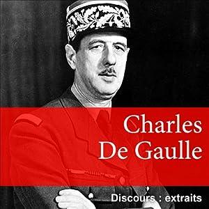 Les plus grands discours de Charles de Gaulle Speech