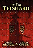 The Tale of Telsharu, Valerie Mechling and Samuel Stubbs, 0983400601