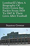 img - for Lombardi s Men   A Biography Of Every Green Bay Packer From 1959 To 1967 & Their Lives After Football book / textbook / text book