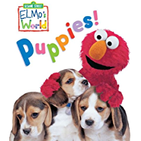 Elmo's World: Puppies! (Sesame Street) (Sesame Street(R) Elmos World(TM))