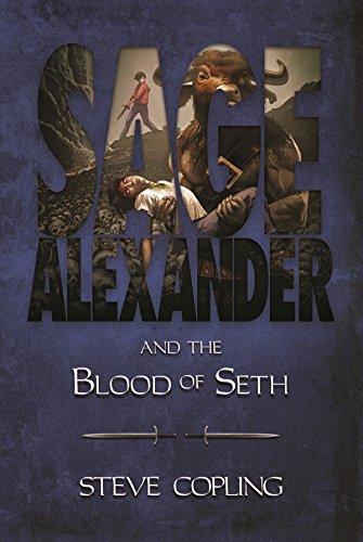 Amazon sage alexander and the blood of seth ebook steve sage alexander and the blood of seth by copling steve fandeluxe Gallery