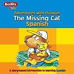 The Missing Cat: Berlitz Kids Spanish, Adventures with Nicholas | Berlitz