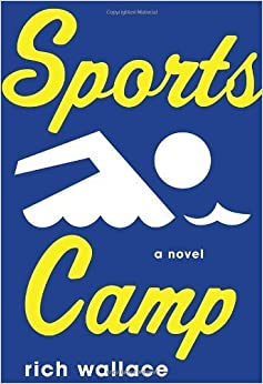 Book Sports Camp by Rich Wallace (2012-03-13)