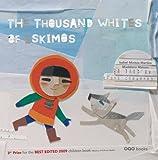 """Afficher """"The thousand whites of Eskimos"""""""