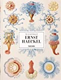 The Art and Science of Ernst Haeckel: The Complete Plates