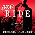 One Ride: Hellions Ride, Book 1 Audiobook by Chelsea Camaron Narrated by Joe Arden, Maxine Mitchell