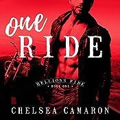 One Ride: Hellions Ride, Book 1   Chelsea Camaron